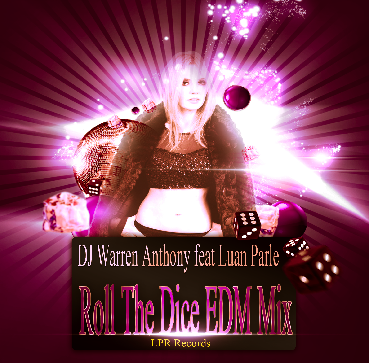LUAN PARLE - Luan Parle Roll The Dice EDM Mix Single Cover